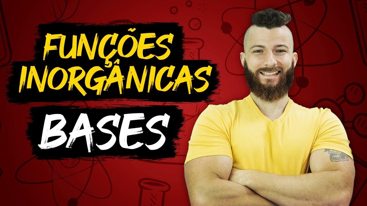 Download BASES - FUNÇÕES INORGÂNICAS