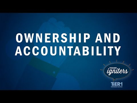TiER1 Thought Igniters: Creating a Mindset of Ownership and Accountability
