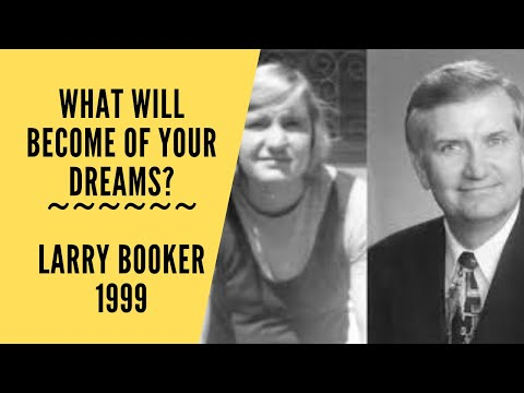 What Will Become of Your Dreams by Larry Booker 1999