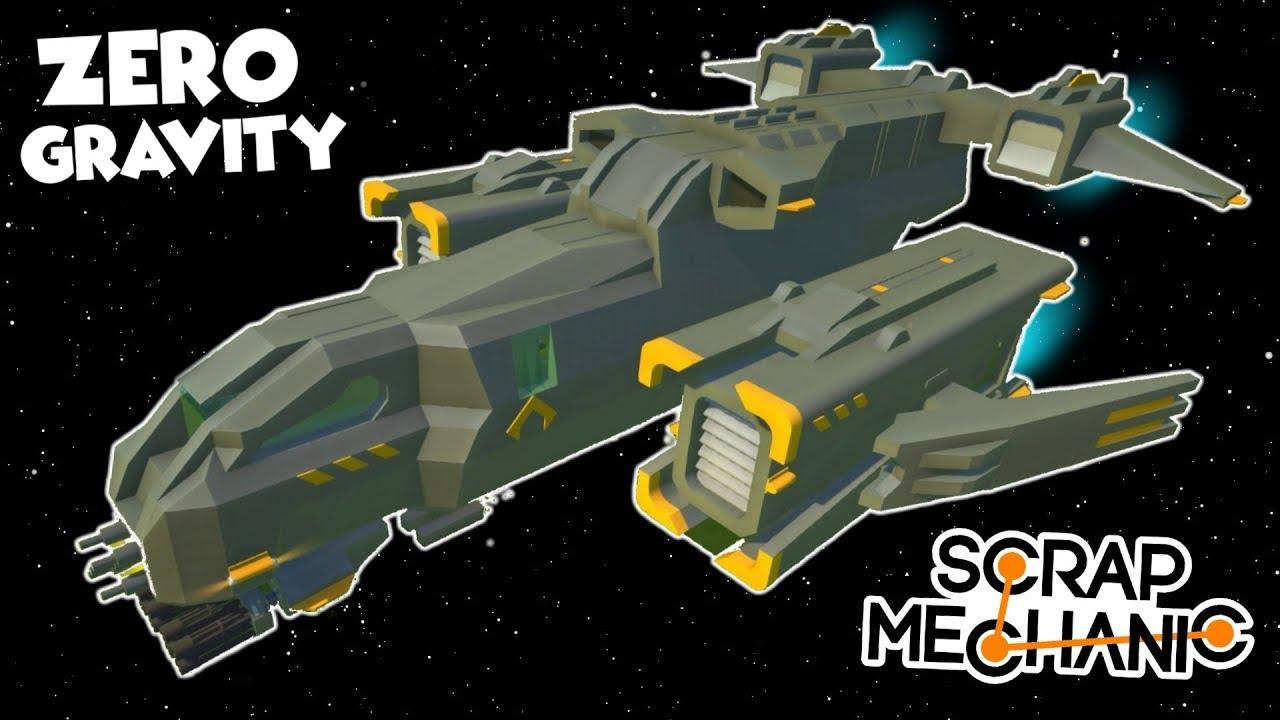 ZERO GRAVITY SPACE SHIPS! - Scrap Mechanic Creations! - Episode 145