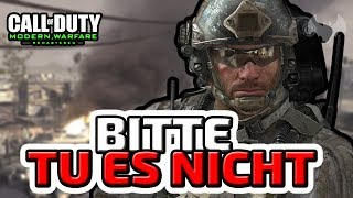 Bitte tu es nicht! - ♠ COD: Modern Warfare Remastered ♠ - Deutsch German - Dhalucard
