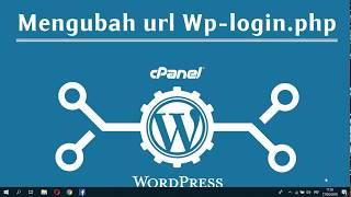 Cara Ubah Url Wp login wp admin Wordpress