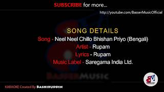Neel Rang Chillo Bhisan Priyo - Rupam || Bengali Karaoke Sample || BasserMusic