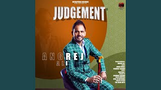 Judgement (Angrej Ali) Mp3 Song Download