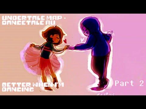 UNDERTALE AU (Dancetale) MAP - Better When I'm Dancing (Meghan Trainor) READ DESCRIPTION