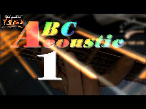 Học đàn Guitar ABC cơ bản | ACOUSTIC | bài 1 | HD