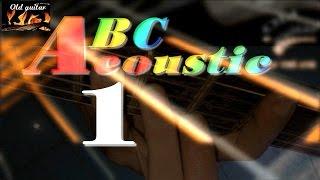 Học đàn Guitar ABC (16) [ Guitar ACOUSTIC ] bài 1 HD