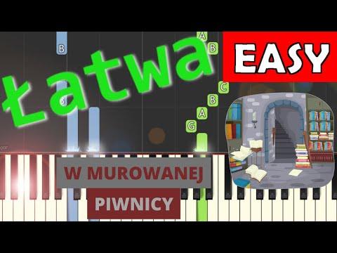 🎹 W murowanej piwnicy - Piano Tutorial (łatwa wersja) 🎹