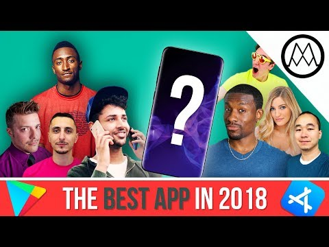 The BEST APPS in 2018 - ft. MKBHD, UrAvgConsumer, iJustine + More