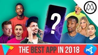 the best apps in 2018 ft mkbhd uravgconsumer ijustine more