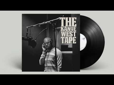 Kanye West - The Kanye West Tape