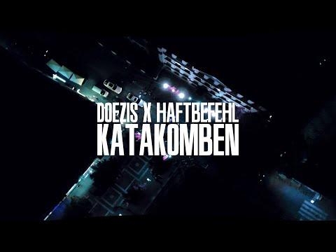 Doezis – Katakomben ft. Haftbefehl