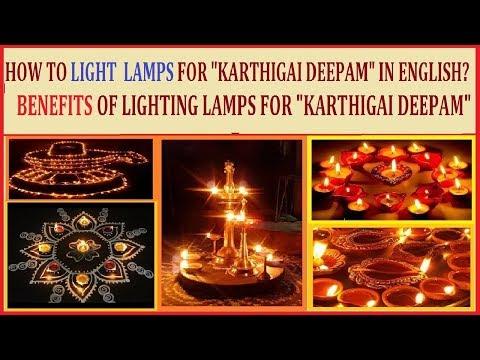 "HOW TO LIGHT LAMPS FOR ""KARTHIGAI DEEPAM""?/ BENEFITS OF LIGHTING LAMPS ON KARTHIGAI DEEPAM"