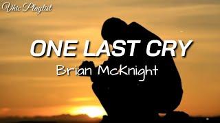 Download One Last Cry - Brian McKnight (Lyrics)