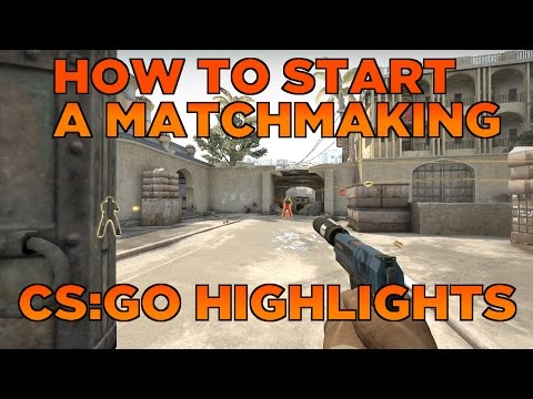 """how to start matchmaking cs go With counter-strike: global offensive's  guide on how to get better at counter-strike: global offensive  tick rate"""" of cs:go's official matchmaking."""