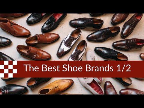 The Best Shoe Brands in 2019 (part 1)