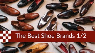 The Best Shoe Brands in 2019 (part 1)
