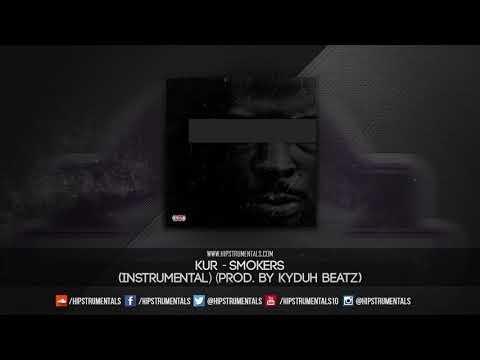 Kur - Smokers [Instrumental] (Prod. By Kyduh Beatz) + DL via @Hipstrumentals