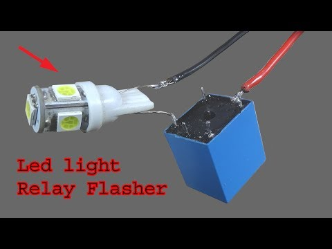 How To Make Flasher Relay, Diy Led Light Bulb Relay Flasher