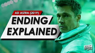 Ad Astra: Ending Explained Breakdown + Spoiler Talk Review & True Meaning Of The Film
