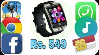 q18 smart watch full review SIM card support //kacchar the superstar