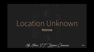 Download Location Unknown - HONNE feat. Beka (Brooklyn Season) (Lyrics)