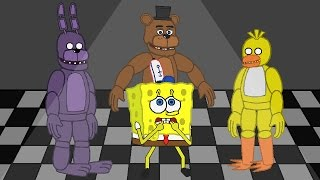- SpongeBob FIVE NIGHTS AT FREDDY S PART 2