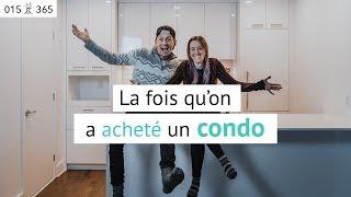 On a ACHETÉ un CONDO à Montréal ! (Pourquoi ?) | Jour 15 de 365