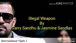 Illegal weapon New Song with