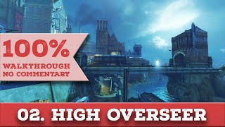 Dishonored 1 Walkthrough [High Chaos] (All Collectibles,Very Hard) part 2 HIGH OVERSEER CAMPBELL