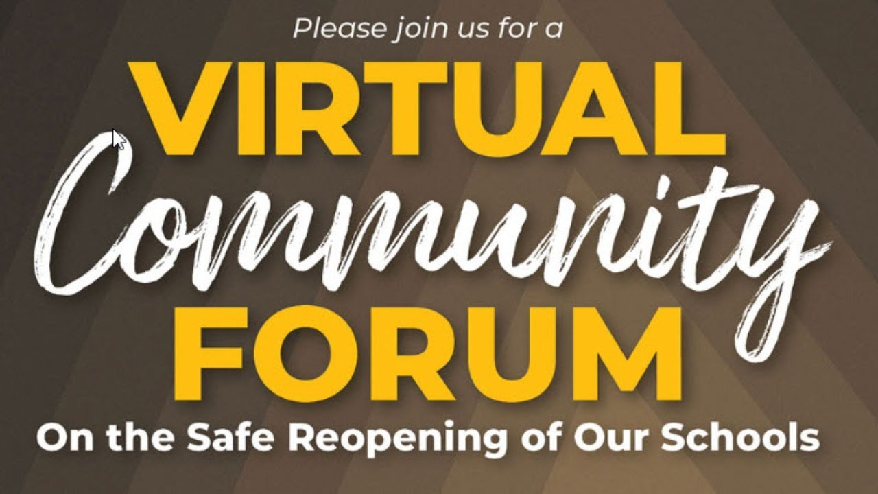 Reopen & Reimagine Schools / Reopen Schools - Virtual Community Forum