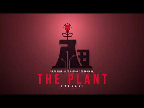 {Podcast} The Plant ep 3 - Chris Mason, VersaView 5200