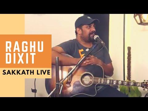 Sakkath LIVE - RaghuDixit in Sakkath Studio