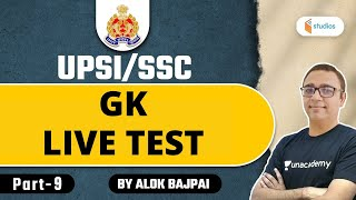 12:30 PM - UPSI/SSC Special   GK by Alok Sir   Live Test (Part-9)