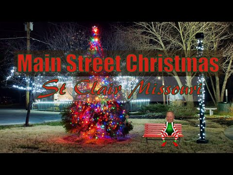 Main Street Christmas, St Clair Missouri