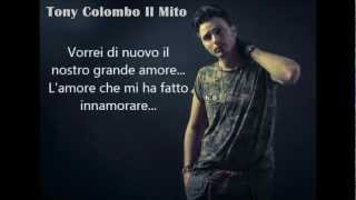 Gambar cover Tony Colombo - Il Nostro grande amore + Testo (SINGLE 2013)