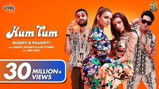Hum Tum (Official Video) Sukriti, Prakriti | Raghav Juyal, Priyank Sharma | Mellow D | Lost Stories