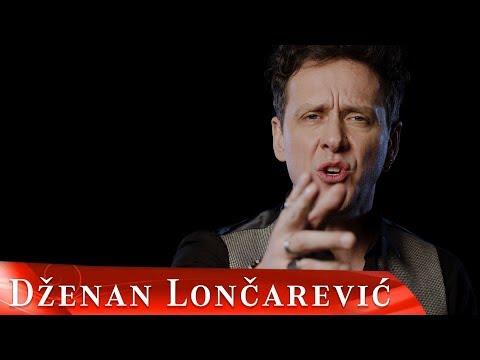 Смотреть клип Dzenan Loncarevic - Duga