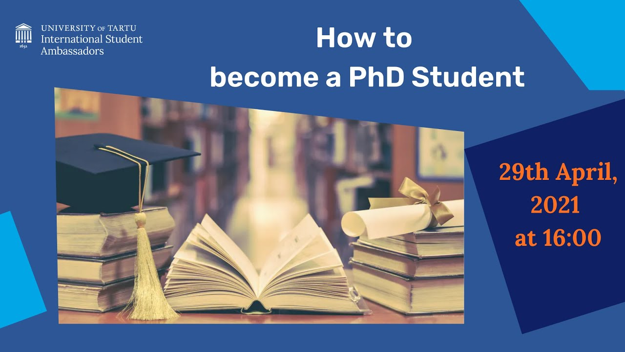 How to become a PhD student - 2021