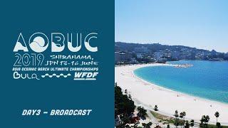 AOBUC2019 Day3 Broadcast