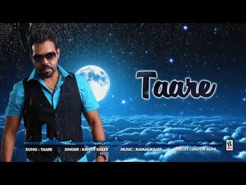 TAARE (Full Song) | KANTH KALER | New Punjabi Songs 2017 | AMAR AUDIO