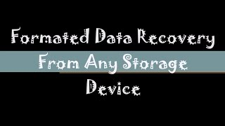 How to Recover Deleted Or Formatted Data | Data Recovery