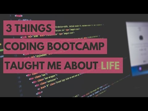 3 Things Coding Bootcamp Taught Me About LIFE