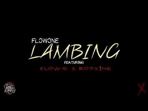 FlowOne - LAMBING ft. Flow-G x Bosx1ne