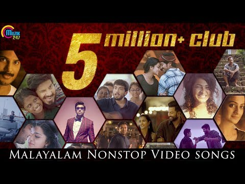 5 Million+ Club of Malayalam Song Videos |...
