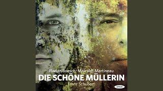 Die schöne Mullerin, Op. 25, D. 795: Des Baches Wiegenlied