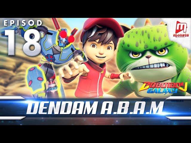 BoBoiBoy Galaxy EP18 | Dendam A.B.A.M - (ENG Subtitle)