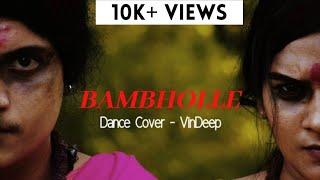 BAMBHOLLE - Dance Cover | Laxmii | Akshay Kumar | Raghava Lawrence | VinDeep Choreography