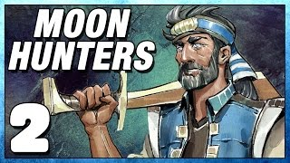 Moon Hunters Part 2 - Ultimate Ancient Power - Lets Play Moonhunters PC Gameplay
