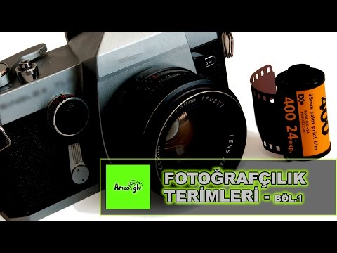 Fotoğrafçılık Dersleri ( Fotoğrafçılık Terimleri )